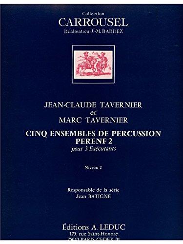 Jean-Claude & Marc Tavernier J.C.& M.: Perenf 2 (Percussions 3)