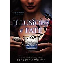 Illusions of Fate by Kiersten White (2014-09-09)