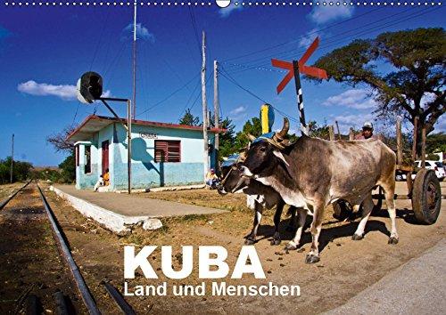 KUBA - Land und Menschen (Wandkalender 2019 DIN A2 quer): Ein Kalender mit wunderschönen Landschaftsaufnahmen von Kuba und Alltagsportraits der ... (Monatskalender, 14 Seiten ) (CALVENDO Orte)