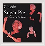 Sugar Pie Desanto Blues