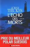 écho des morts (L') | Theorin, Johan. Auteur