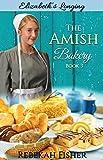THE AMISH BAKERY: BOOK 3: Elizabeth's Longing
