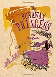 The Runaway Princess by Kate Coombs (2006-08-08)