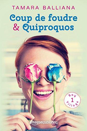 Coup de foudre & Quiproquos - Tamara Balliana (2017)