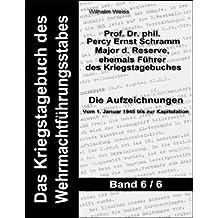 Das Kriegstagebuch des Wehrmachtführungsstabes - Band 6