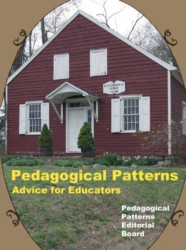Pedagogical Patterns: Advice For Educators (English Edition)