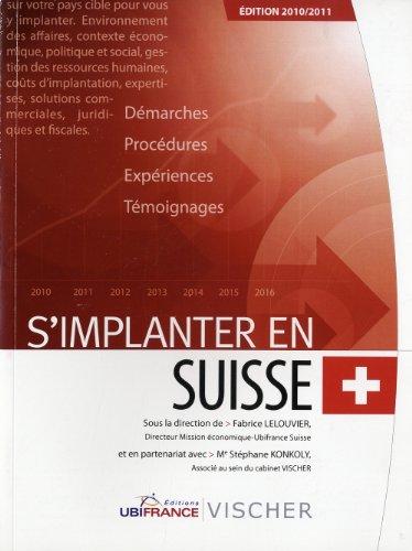 S'implanter en Suisse par Fabrice Lelouvier