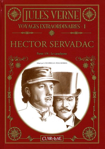 Voyages extraordinaires, Tome 1 : Hector Servadac : Partie 1, Le cataclysme