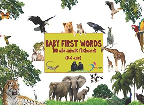 Baby first words: 100 wild animals flashcards, standard glenn doman flash cards, early learning for babies, early childhood development... (Flash cards for baby)