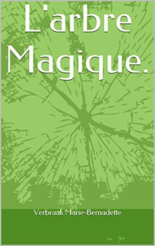 Couverture du livre L'arbre Magique.: l'arbre magique
