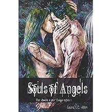 Souls of Angels: Per Amore e per' saga extra 1