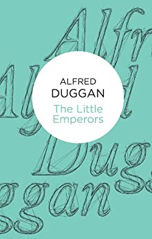 The Little Emperors (Bello) by [Duggan, Alfred]