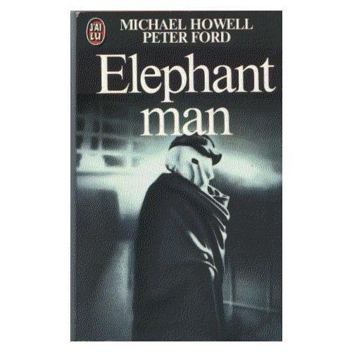 Eléphant man : la véritable histoire de joseph merrick, l'homme-éléphant