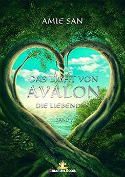 Das Licht von Avalon: Die Liebenden
