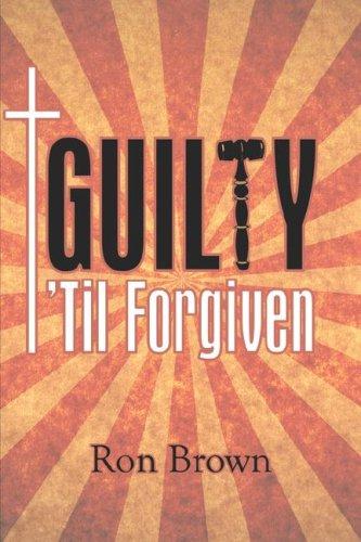 Guilty 'Til Forgiven Cover Image
