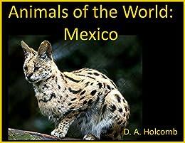 Como Descargar Utorrent Animals of the World: Mexico: Animals Native to Mexico Epub Libre
