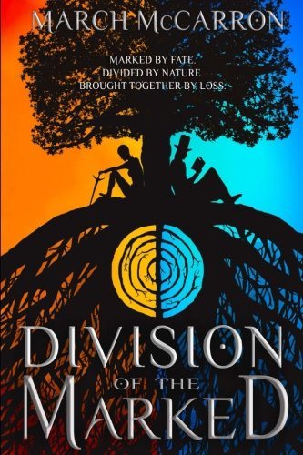 Division of the Marked: Volume 1 (The Marked Series)