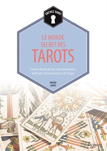 entrez-dans-le-monde-secret-des-tarots-lavenir-devoile-par-les-cartes-divinatoires-methodes-dinterpr