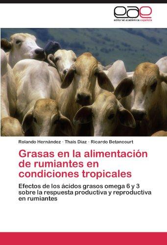 Descargar Libro Grasas En La Alimentacion de Rumiantes En Condiciones Tropicales de Rolando Hern Ndez