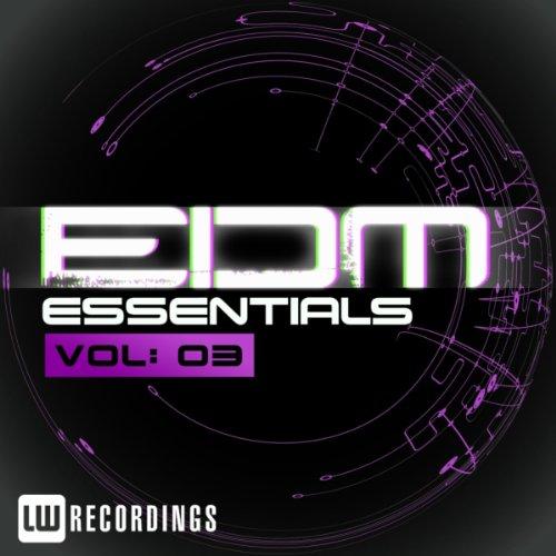 EDM Essentials Vol. 03