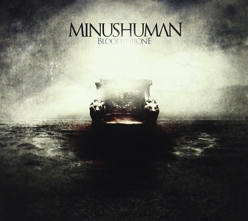Minushuman: Bloodthrone (Audio CD)