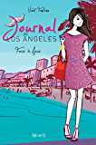 Journal de Los Angeles - T5 - Face à face