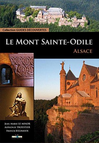Le Mont Saint-Odile : Alsace