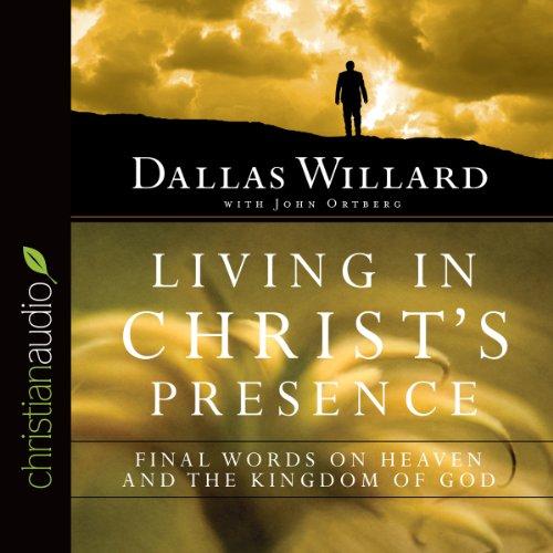 Living in Christ's Presence  Audiolibri