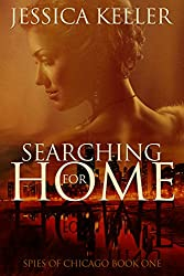 Searching for Home (Spies of Chicago Book 1)