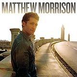 Songtexte von Matthew Morrison - Matthew Morrison