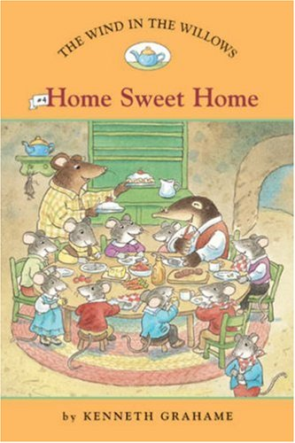 Wind in the Willows - Home Sweet Home