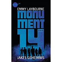 Monument 14: Jakes Geheimnis (German Edition)