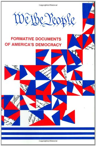 we-the-people-formative-documents-of-americas-democracy