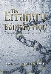 The Errantry of Bantam Flyn (The Autumn's Fall Saga Book 2)