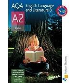 AQA English Language and Literature B A2 Student's Book by Baldock, Robert ( AUTHOR ) Jun-29-2009 Paperback