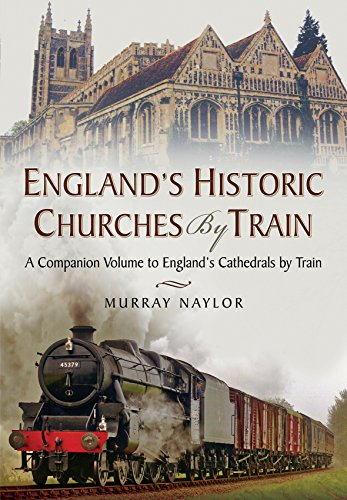 England s Historic Churches by Train
