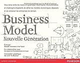 Business Model: Nouvelle Génération de Alexander Osterwalder, Yves Pigneur (2011)