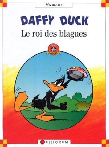 DAFFY DUCK : LE ROI DES BLAGUES