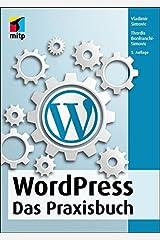 WordPress: Das Praxisbuch (mitp Anwendungen) Broschiert