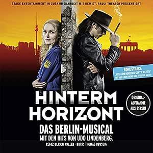 Hinterm Horizont-das Musical über das Mädchen aus Ostberlin