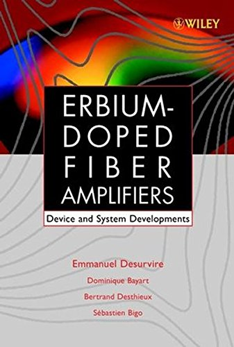 Erbium-Doped Fiber Amplifiers, Device and System Developments (Wiley Series in Telecommunications and Signal Processing)