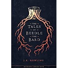 The Tales of Beedle the Bard (Hogwarts Library book Book 3) (English Edition)