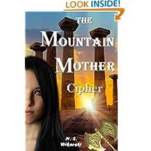 The Mountain Mother Cipher (Arkana Mysteries Book 2)
