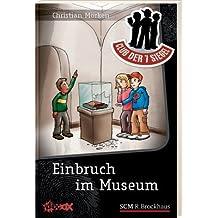 Einbruch im Museum