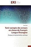 Telecharger Livres Tenir compte des erreurs en classe de francais langue etrangere (PDF,EPUB,MOBI) gratuits en Francaise