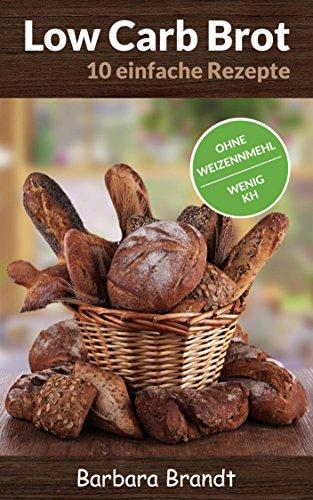 Low Carb Brot ● Schnell und einfach backen ● Ohne Weizenmehl ● Wenig Kohlenhydrate ● Mit Bildern (Low Carb Pizza Brot, Low Carb Snacks, Low Carb Backen)