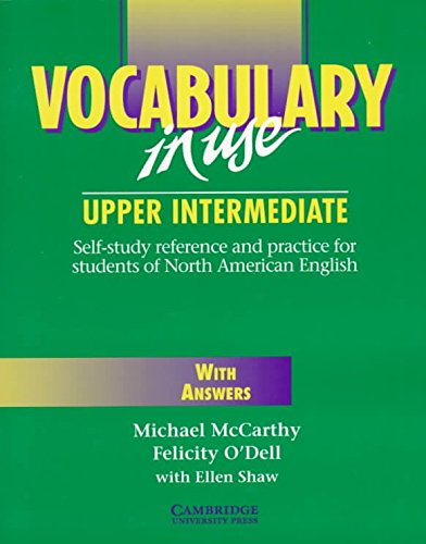 [Vocabulary in Use Upper Intermediate with Answers] (By: Michael J. McCarthy) [published: March, 1997]