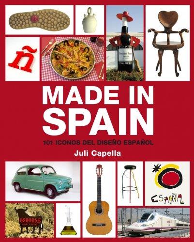 Made in Spain: 101 iconos del diseño español (ELECTA ARTE)