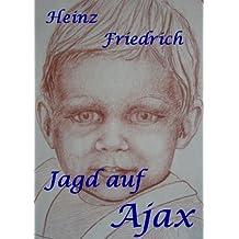 Jagd auf Ajax