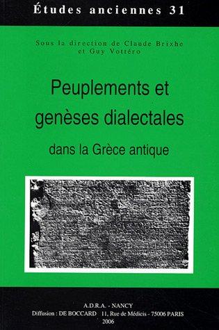 Peuplements et genèses dialectales dans la Grèce antique